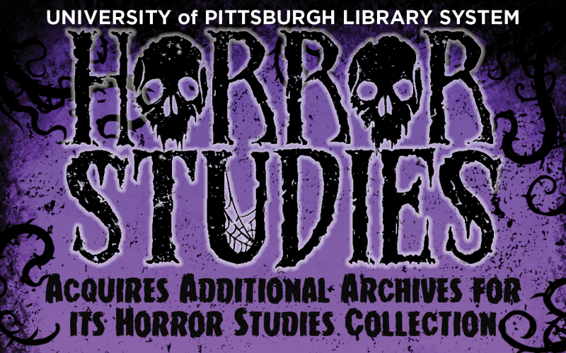 University of Pittsburgh Library System Acquires Additional Archives for its Horror Studies Collection